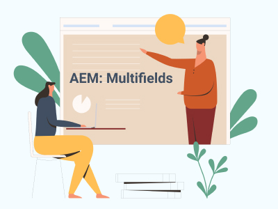 Classic to Touch UI Migration for AEM: Multifields
