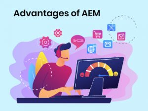 AEM Advantages