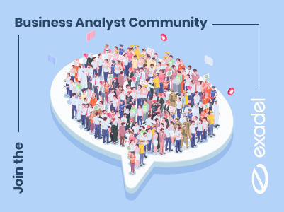 Join the Business Analyst Community at Exadel