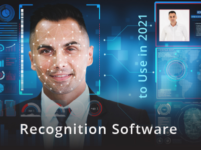 What is the Best Facial Recognition Software to Use in 2021?